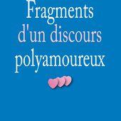FRAGMENTS D'UN DISCOURS POLYAMOUREUX, Magali Croset-Calisto - livre, ebook, epub