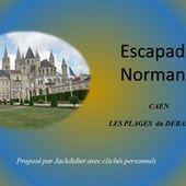 escapade en normandie 1 caen_plages du debarquement jackdidier