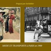 mode et transports a paris en 1900 jackdidier