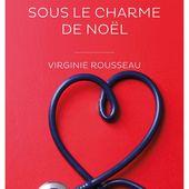 Sous le Charme de Noel Virginie Rousseau   R2C