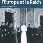 Annie Lacroix-Riz, Le Vatican, l'Europe et le Reich : De la Première Guerre mondiale à la guerre froide 1914-1945