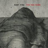 BABY FIRE - The Red Robe | Chronique sur Shoot Me Again Webzine.