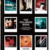 The Polaroid Book. Livres TASCHEN (TASCHEN 25 Collection)
