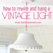 How to rewire and hang a vintage light