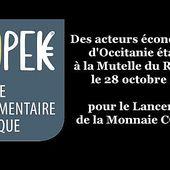 COOPEK la Monnaie Locale Nationale 100% numérique pour que nous soyons Tous Akteurs d'une Economie Nouvelle @MonnaieCoopek - Vidéo TvLocale Toulouse