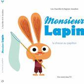 Baptiste Amsallem : Quelques publications : Monsieur Lapin 2 : La chasse au papillon
