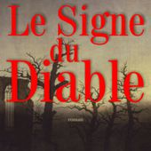 Le Signe du Diable, polar médiéval de Thomas Laurent