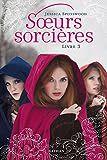 Soeurs Sorcières Livres 3, Jessica Spotswood, Nathan, 2015