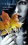 Night School Tome 2, Héritage, C.J.Daugherty, Robert Laffont, 2012