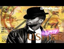 USHER: Trading Places (2013, Rmx Tarraxo by DonPsiko)