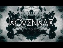 """New WOVENWAR lyrics song """"Death to rights"""""""