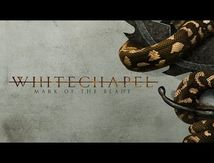 "Nouveau titre ""lyric video"" de Whitechapel ""Mark of the Blade"""