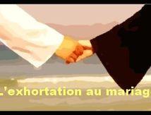 L'exhortation au mariage