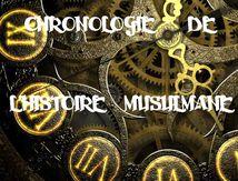 Chronologie : De l'histoire musulmane aux savants contemporains ..