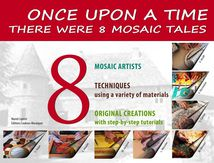 """Once upon a time... There were 8 mosaic tales"""