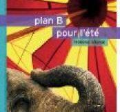 Littérature jeunesse : Plan B pour l'été d'Hélène Vignal, Editions du Rouergue, 2012