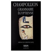 Grammaire égyptienne - Champollion