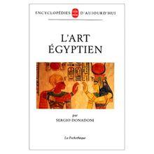 L'art égyptien - SERGIO DONADONI
