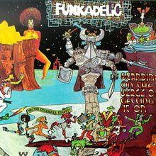 "Funkadelic - ""standing on the verge of getting it on"" (1974)"