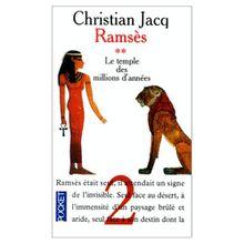 Ramsès, tome 2 : Le Temple des millions d'années de Christian Jacq