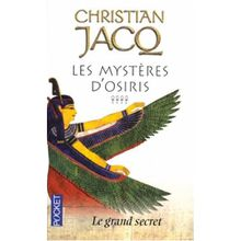 Les Mystères d'Osiris, Tome 4 : Le grand secret de Christian Jacq