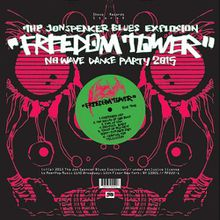 "The Jon Spencer Blues Explosion - ""freedom tower, no wave dance party 2015"""