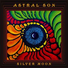 "Astral Son - ""silver moon"" (2015)"