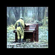 The Lonely Soldier - Funky District