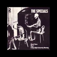 Ghost Town - The Specials
