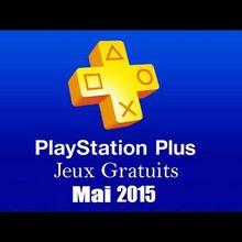 Jeux PlayStation+ mai 2015