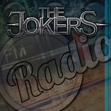 "The Jokers: ""Radio"", leur nouveau single"