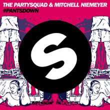 The Partysquad & Mitchell Niemeyer - #Pantsdown by The Partysquad