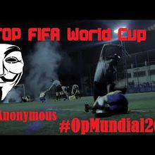 Stop Fifa World Cup 2014 #OpMundial2014 .