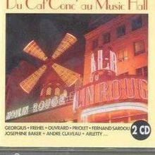 Caf' Conc' & Music Hall Mayol; Ouvrard; Gabin; Guilbert; Etc. (CD Album)