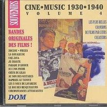 Cine Music 1930/1940 - Vol. 4 Frehel; Ventura; Gabin; Fernandel, Etc. (CD Album)