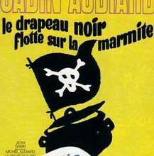 1971-LE DRAPEAU NOIR FLOTTE SUR LA MARMITE