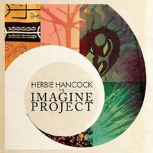 "Herbie Hancock, Pink, Seal, India.Arie, Jeff Beck, Konono n°1, Oumou Sangaré, ""Imagine"""