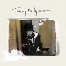 "Tommy Reilly, ""Jackets"""