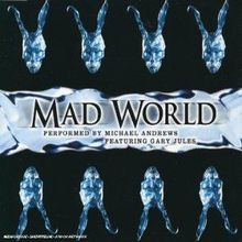 "Gary Jules, ""Mad world"""