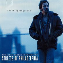 "Bruce Springsteen, ""Streets of Philadelphia"""