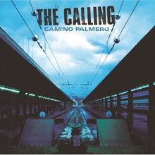 "The Calling, ""Wherever you will go"""