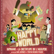 Happy world, Birmanie dictature de l'absurde