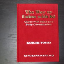 """The Way to the union with Ki"" de Toheï Koichi"