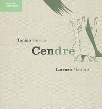 Cendres de Tonino Guerra et Lorenzo Mattotti