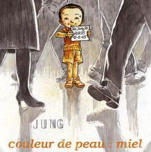 Couleur de peau : miel de Jung