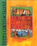 Le poil de la Moustache du Tigre de Muriel Bloch et Aurélia Grandin