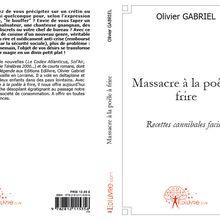"""PUBLICATION DE MES (FAUSSES) RECETTES CANNIBALES SOUS LE TITRE : """"MASSACRE A LA POÊLE A FRIRE"""""""