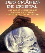 les mysterieux cranes de cristal azteques ou mayas