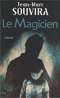 Le Magicien / Jean-Marc Souvira