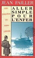 Aller simple pour l'enfer / Jean Failler